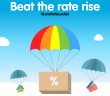 How To Beat The Rate Rise